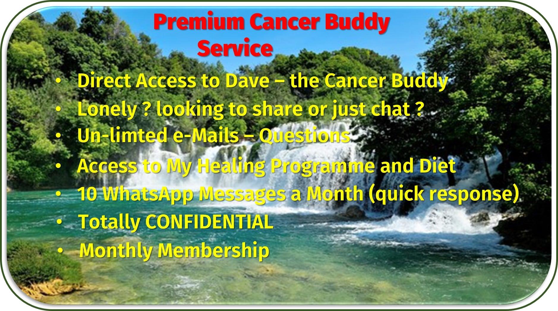Premium Cancerbuddy Service